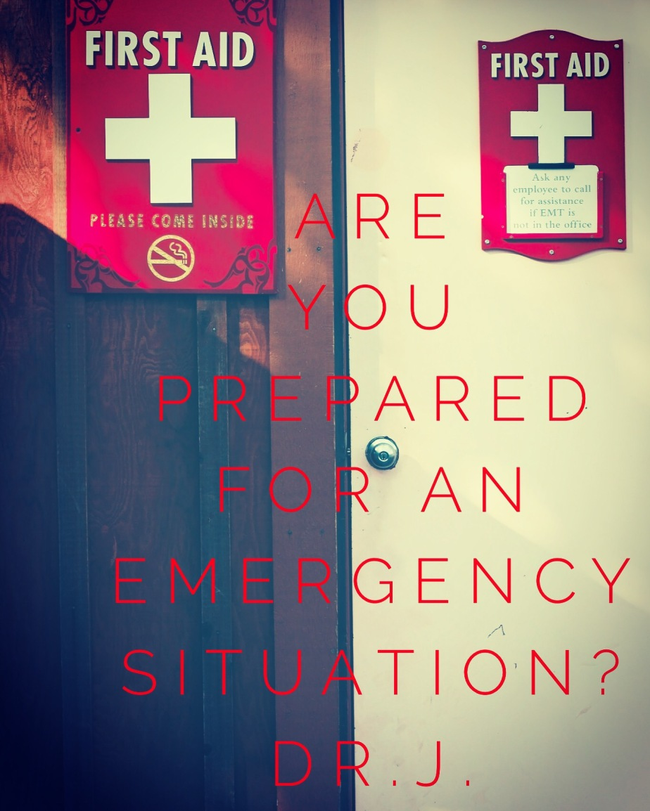 """End Times: Are You Prepared for an Emergency  Situation?"" by Dr.J."