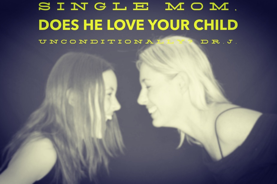 """""""Do You Love My Child Like He's Yours?"""" byDr.J."""