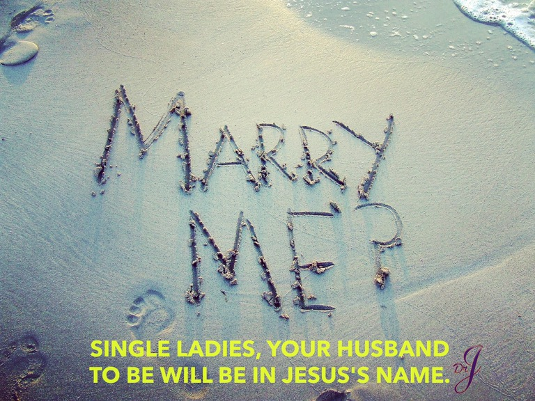"""""""Your Husband To Be Will Be"""" by Dr. JenéWalker"""