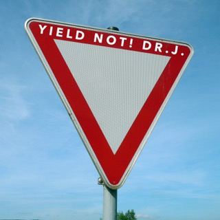 """""""Yield Not to Temptation"""" byDr.J."""
