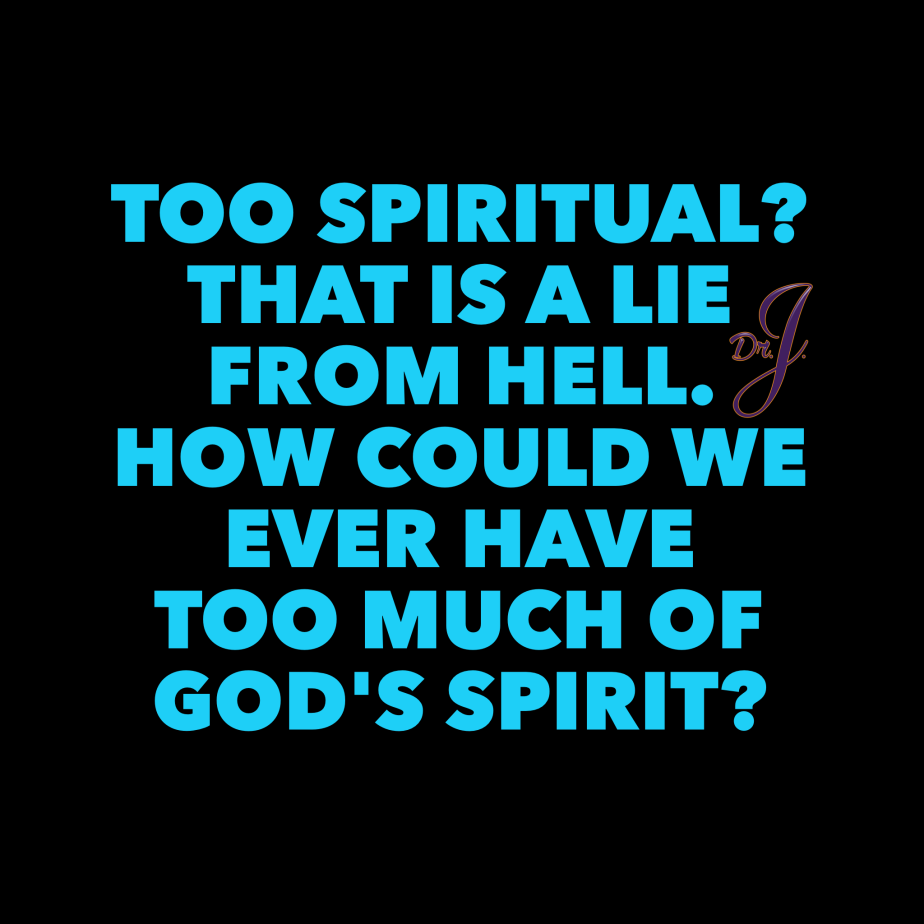 """She's Too Spiritual For Me!"" by Dr.J."