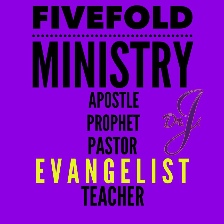 """Fivefold Ministry: Evangelist"" by Dr. Jené Walker"