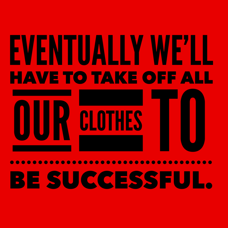 """We Will Eventually Take Off Our Clothes"" by Dr. Jené Walker"