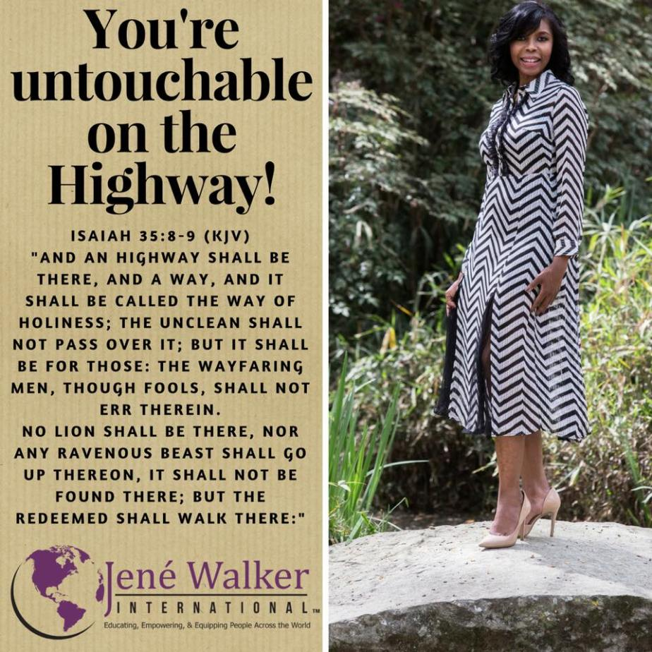 """You're Untouchable on the Highway"" by Dr. Jené Walker"